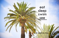 Barcelona: eat, sleep, swim & see